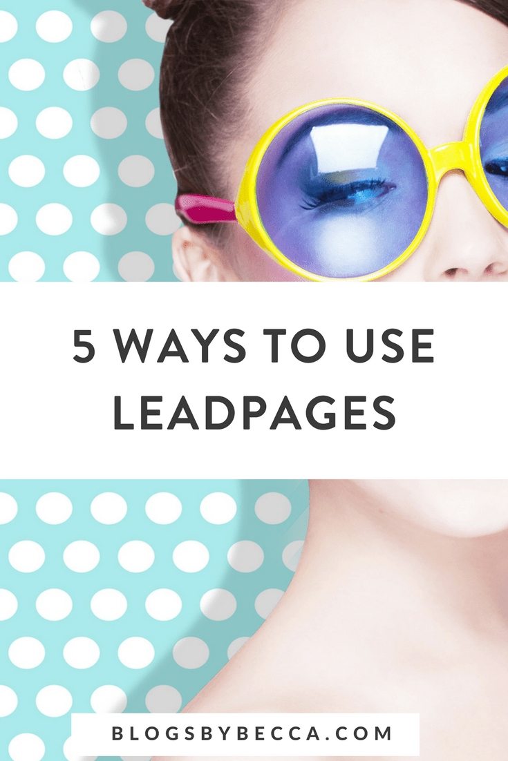 How To Use Leadpages for Beginners