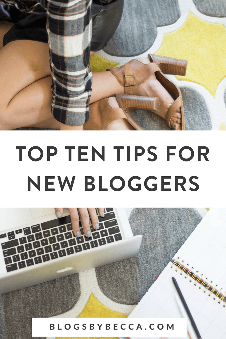 Top Ten Tips for New Bloggers