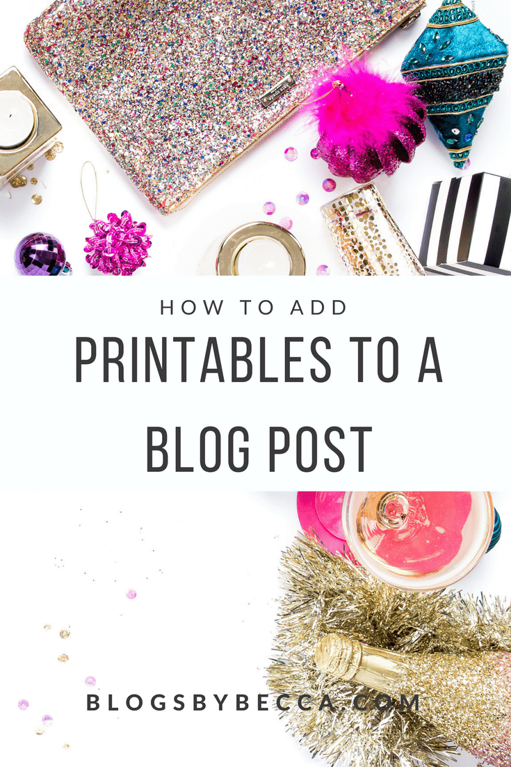 How to Add Printables to a Blog Post