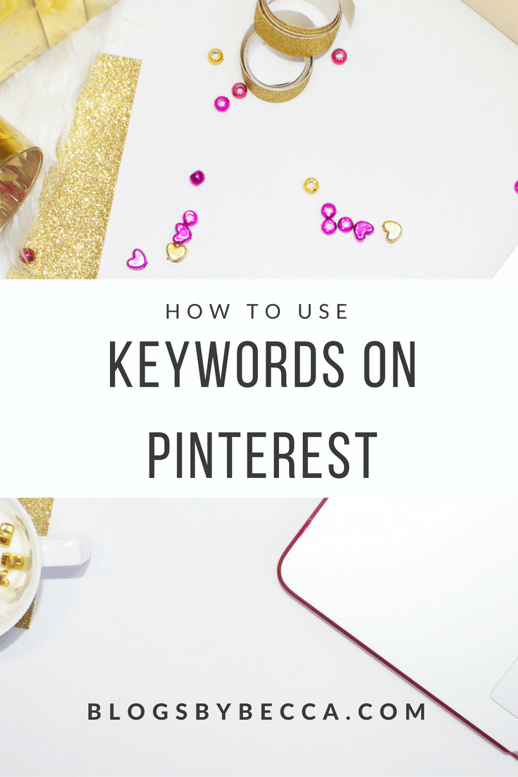 Pinterest for Business Tips: Using Keywords on Pinterest