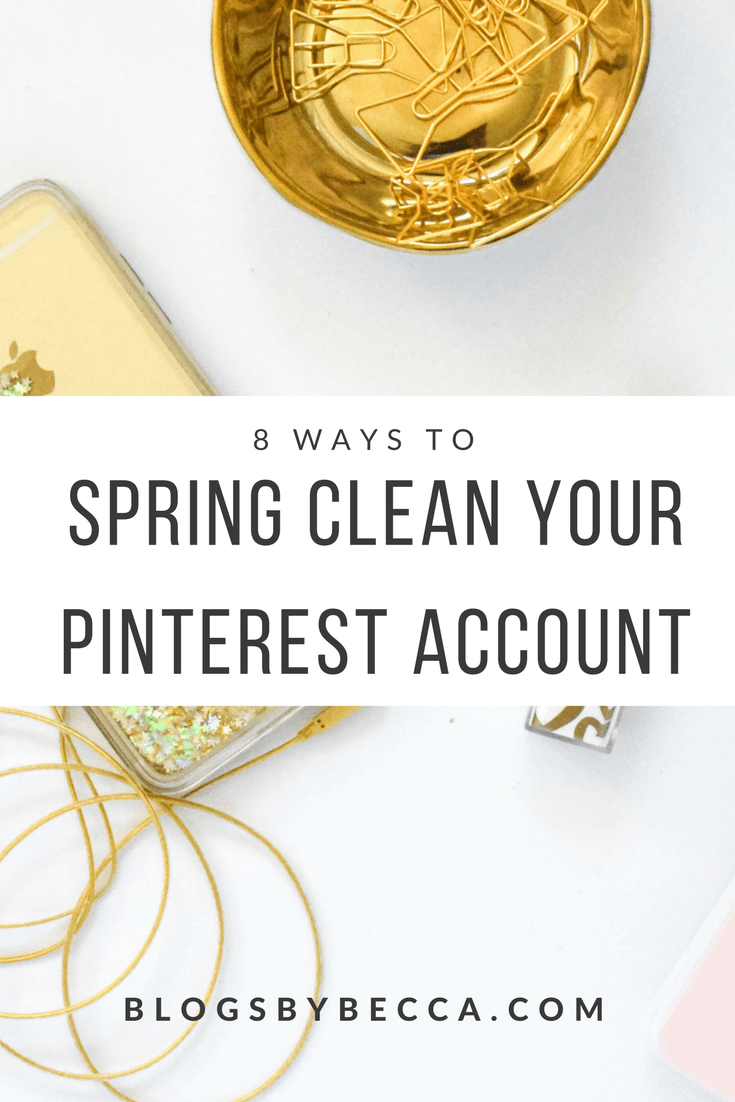 How to Spring Clean Your Pinterest Account! Clean out and maintain your Pinterest account to make sure that your Pinterest account grows, you get more Pinterest followers, more blog traffic, and grow your blog. This is how to do it! Click through to read more!