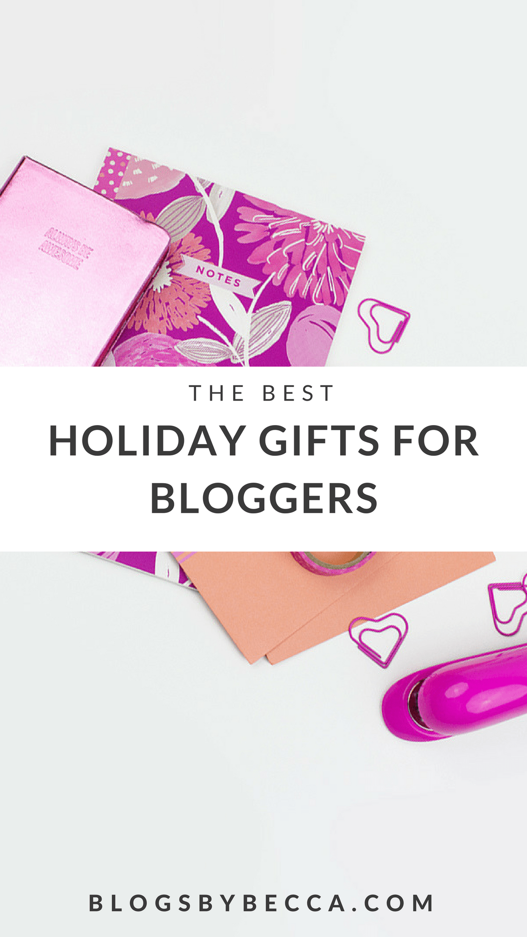 The Best Holiday Gifts for Bloggers! Click through to see the list! #blogger, #gift, #holiday, #giftguide, #blogging