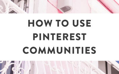 How to Use Pinterest Communities