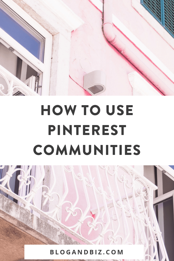 Learn how to use Pinterest Communities and what Pinterest Communities are! These Pinterest tips and blog tips will show you how to use Pinterest's newest feature! Love these tips! #blog, #blogger, #blogging, #blogtips, #pinterest, #pinteresttips, #socialmedia, #socialmediamarketing, #socialmediatips, #blogandbiz