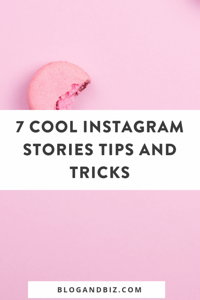 Instagram Stories tips and tricks! These cool Instagram Stories tips and tools will make your IG Stories so much more fun! This is perfect for bloggers! Click through to read the tips! #instagram, #instagramtips, #blogandbiz